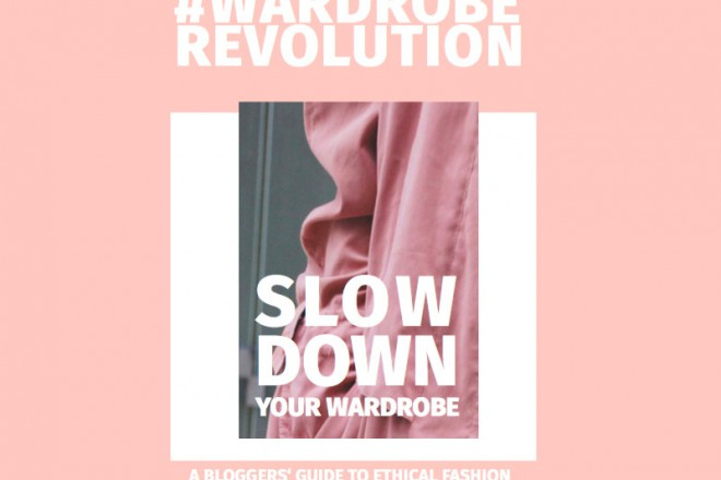 Wardrobe Revolution Slow down your wardrobe Guide to ethical fashion I Veggie Love